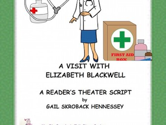 Elizabeth Blackwell: A Reader's Theater Script