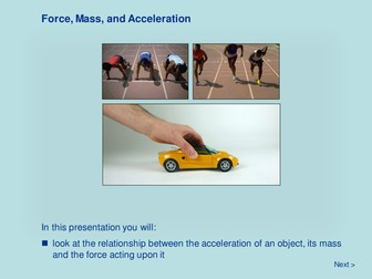 Force and Motion - Force, Mass and Acceleration