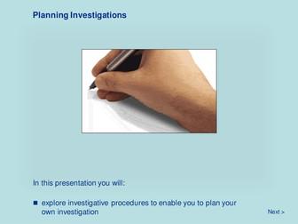 Scientific Methodology - Planning Investigations