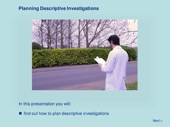 Scientific Methodology - Planning Descriptive Investigations