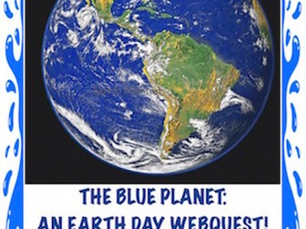 PLANET EARTH: An Earth Day Webquest!