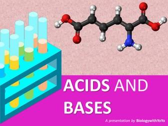 Acids and Bases Presentation