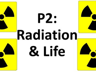 Complete 21st Century Science OCR P2 - Radiation and Life
