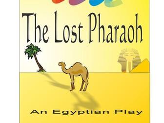 The Lost Pharaoh - History play for Ks2