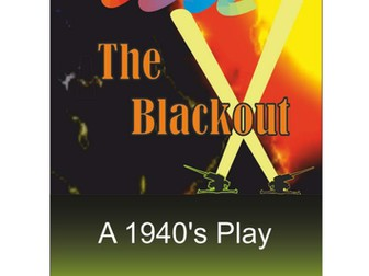 The Blackout - A War Time History play for Schools