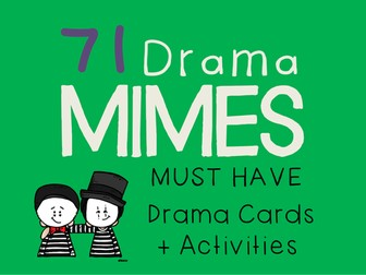 Mime Drama Cards (71 Drama Mimes + Suggested Drama Activities)