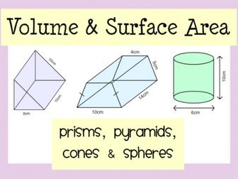 Volume & Surface Area: Prisms, Pyramids, Cones & Spheres