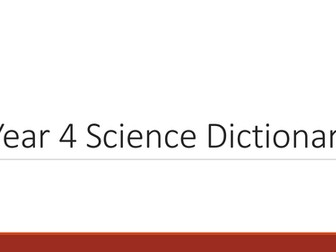 Year 4 Science Dictionary
