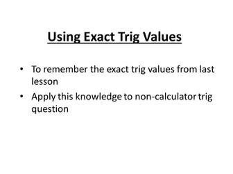 Using Exact Trig Values - New GCSE