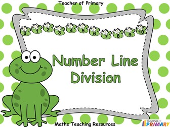 Number Line Division - Animated PowerPoint presentation and worksheets