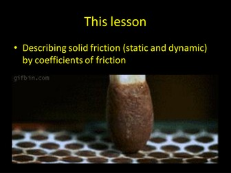 Friction - Coefficient of static and kinetic friction