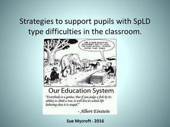 Strategies for the classroom for pupils with SpLD type difficulties