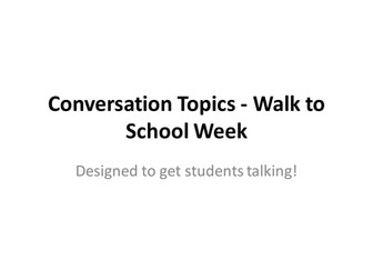 Walk to School Week Conversation Starter