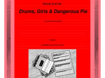 Drums, Girls and Dangerous Pie Complete Literature and Grammar Unit