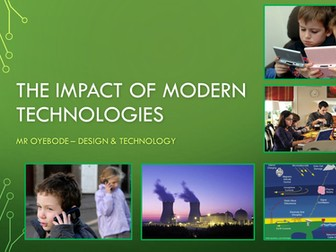 The Impact of Modern Technologies