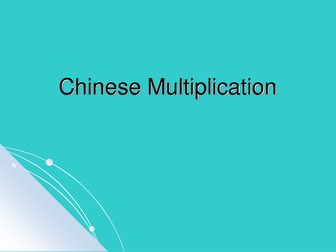 Chinese Multiplication and Grid Method