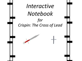 Interactive Notebook for Crispin: The Cross of Lead