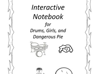 Interactive Notebook for Drums, Girls, and Dangerous Pie