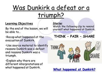 Dunkirk - Defeat or Triumph?