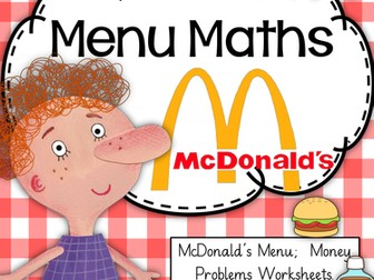 McDonald's Menu Maths (money worksheets and menu)