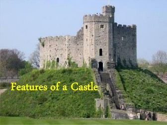 Castle - features of a motte and baily castle and a stone castle