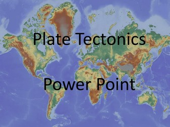 Plate Tectonics Power Point