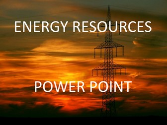 Energy Resources Power Point