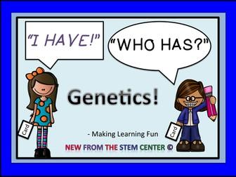 Genetics: I Have, Who Has?