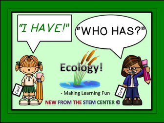 Ecology: I Have, Who Has?