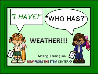 Weather: I Have, Who Has?