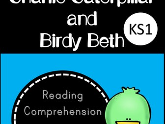 Charlie Caterpillar and Birdy Beth (Reading Comprehension and Questions for KS1)