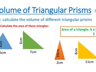 Volume of Triangular Prisms - Powerpoint and good scaffolded worksheet