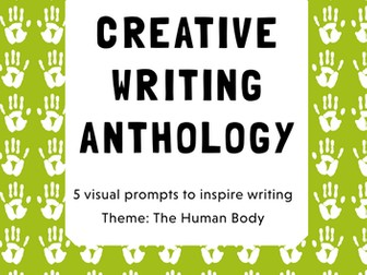 Make Your Own Book! A Creative Writing Anthology (Theme: The Human Body)