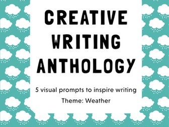Make Your Own Book! A Creative Writing Anthology (Theme: Weather)