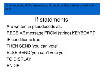 An introduction to IF statements, Python programming challenges, pseudocode