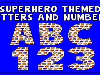 SUPERHERO THEMED ALPHABET LETTERS & NUMBERS DISPLAY