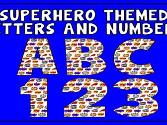 SUPERHERO THEMED ALPHABET LETTERS & NUMBERS DISPLAY