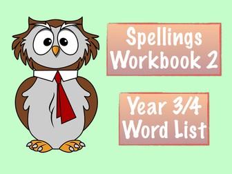 Spellings Workbook 2 - Year 3/4 National Curriculum Word List