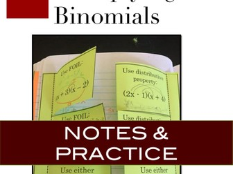 Multiplying Binomials: Multiplying Binomials Notes and Practice for INBs (FOIL and Distributive)