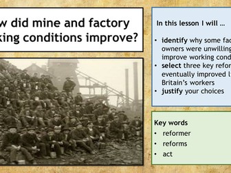 Industrial Revolution - Improvements in factory and mine conditions
