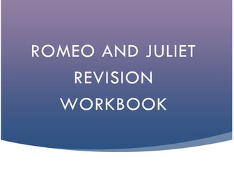 AQA Romeo and Juliet Revision Workbook