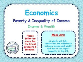 Income & Wealth - Inequality, Distribution of Income & Poverty - A-Level Microeconomics - 1 of 4