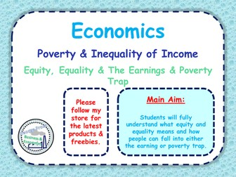 Poverty & Distribution of Income - The Earnings & Poverty Trap - Equity & Equality - 4 of 4