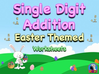 Single Digit Addition - Easter Themed Worksheets - Vertical