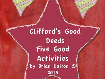 Clifford's Good Deeds: Five Good Reading Activities!