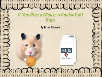 If You Give a Mouse a Cookie Mini Unit Plan