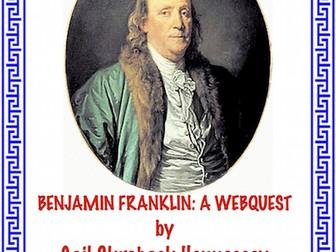 Benjamin Franklin: A Webquest/Extension Activities