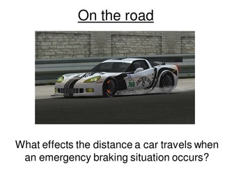 Physics A-Level Year 1 Lesson - On the Road (PowerPoint AND lesson plan)