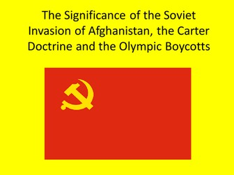 GCSE History Lesson on the significance of the Soviet Invasion of Afghanistan Superpower Relations