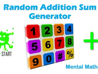 Back to school. Mental Math. Random Addition Sum Generator